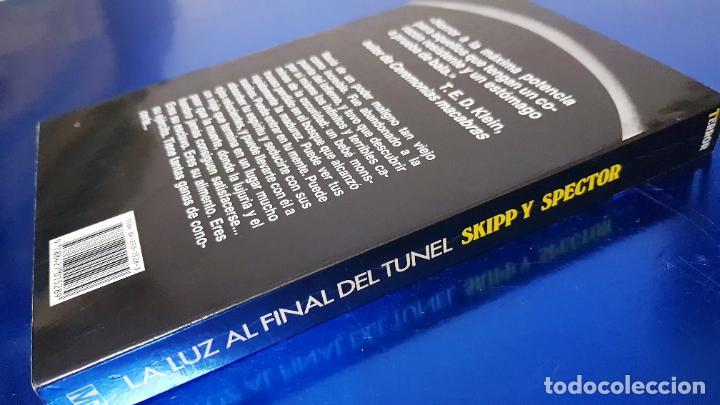 Libros de segunda mano: libro-la luz al final del tÚnel-ed.martinez ROCA-JOHN SKIPP+GRAIG SPECTOR-perfecto estado-ver fotos - Foto 3 - 188762236