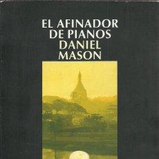 Libros de segunda mano: DANIEL MASON-EL AFINADOR DE PIANOS.SALAMANDRA.2003.. Lote 189096283