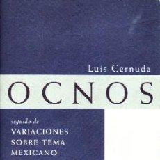 Libros de segunda mano: OCNOS. CERNUDA, LUIS. L-1353. Lote 189154693