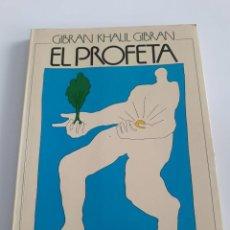 Libros de segunda mano: EL PROFETA. GIBRAN KHALIL GIBRAN. 1985. Lote 189195627