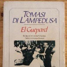 Libros de segunda mano: EL GUEPARD - TOMASI DI LAMPEDUSA - BRUGUERA 1983 - CATALÀ. Lote 189279368