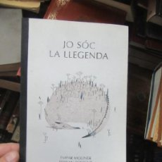 Libros de segunda mano: JO SÓC LA LLEGENDA, EMPAR MOLINER, FERRAN TORRENT. EN VALENCIANO. L.20591. Lote 189334356