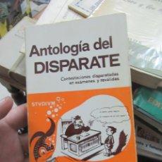 Libros de segunda mano: ANTOLOGÍA DEL DISPARATE, LUIS DIEZ JIMÉNEZ. L.20606. Lote 189335651