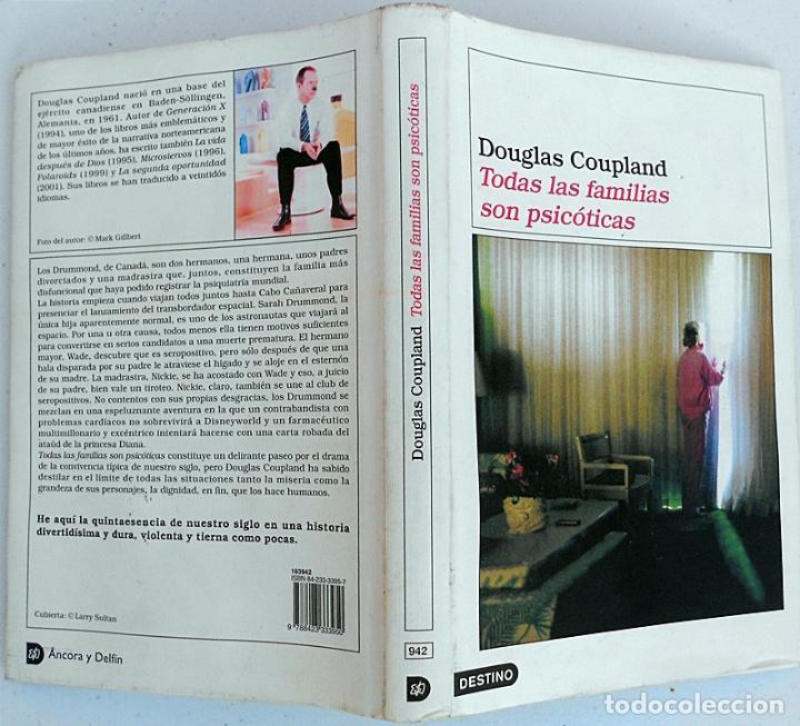 Libros de segunda mano: Todas las familias son psicóticas - Douglas Coupland - Destino (Áncora y Delfín) 2002 - Foto 3 - 189478126