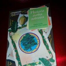 Libros de segunda mano: LIBRO-HISTORIA DUNHA SOBREIRA-RAMÓN CARIDE-OBRA TEATRAL-EN GALLEGO-EVEREST GALICIA-VER FOTOS. Lote 189600145