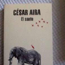 Livres d'occasion: CESAR AIRA . EL SANTO , RANDOM HOUSE.. Lote 189834432