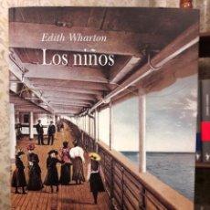 Libri di seconda mano: EDITH WHARTON - LOS NIÑOS. Lote 190289241