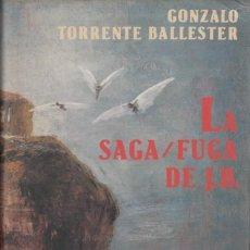 Libros de segunda mano: GONZALO TORRENTE BALLESTER. LA SAGA / FUGA DE J.B.. CÍRCULO DE LECTORES, BARCELONA 1988.. Lote 190378481