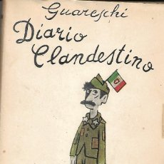 Libros de segunda mano: DIARIO CLANDESTINO. 1943-1945. DE GIOVANNI GUARESCHI. Lote 191136646