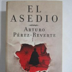 Libros de segunda mano: ASEDIO. ARTURO PEREZ REVERTE.. Lote 191147486