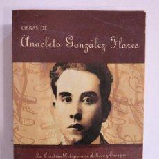 Libros de segunda mano: OBRAS DE ANACLETO GONZÁLEZ GLORES. AYUNTAMIENTO DE GUADALAJARA.. Lote 191150916