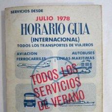 Libros de segunda mano: HORARIO GUÍA DE FERROCARRILES, LÍNEAS AÉREAS Y MARÍTIMAS Y AUTOBUSES DE LÍNEA. AÑO: 1978 JULIO. Lote 191152067