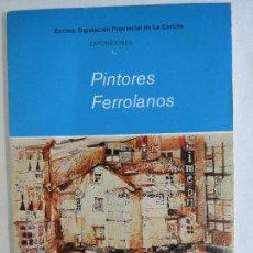 Libros de segunda mano: PINTORES FERROLANOS. Lote 191153347