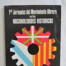 Libros de segunda mano: PRIMERAS JORNADAS DEL MOVIMIENTO OBRERO EN LAS NACIONALIDADES HISTÓRICAS. Lote 191155207