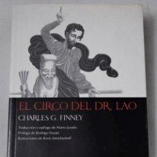 Libros de segunda mano: EL CIRCO DEL DR. LAO. FINNEY, CHARLES. Lote 191155575
