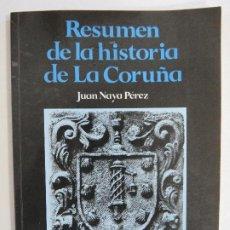Libros de segunda mano: RESUMEN DE LA HISTORIA DE LA CORUAÑA. Lote 191165351
