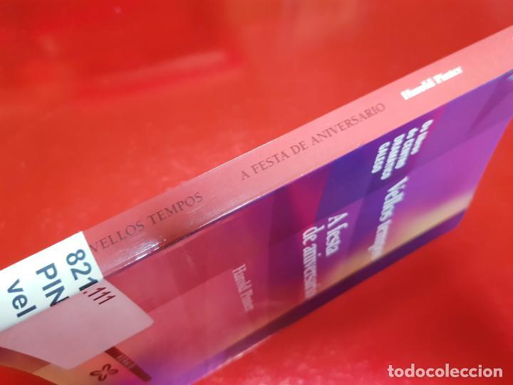Libros de segunda mano: LIBRO-VELLOS TEMPOS/A FESTA DE ANIVERSARIO-HAROLD PINTER-XERAIS-GALLEGO-1ªEDICIÓN 2003- - Foto 3 - 191176990