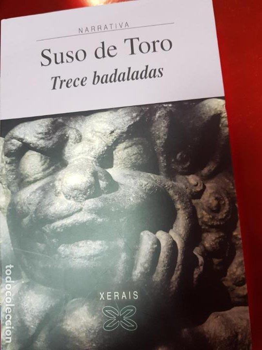 Libros de segunda mano: LIBRO-TRECE DADALADAS-SUSO DE TORO-XERAIS-GALLEGO-2ªEDICIÓN 2003-VER FOTOS - Foto 2 - 191317172