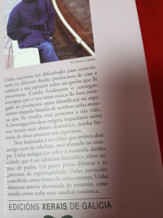 Libros de segunda mano: LIBRO-TRECE DADALADAS-SUSO DE TORO-XERAIS-GALLEGO-2ªEDICIÓN 2003-VER FOTOS - Foto 3 - 191317172