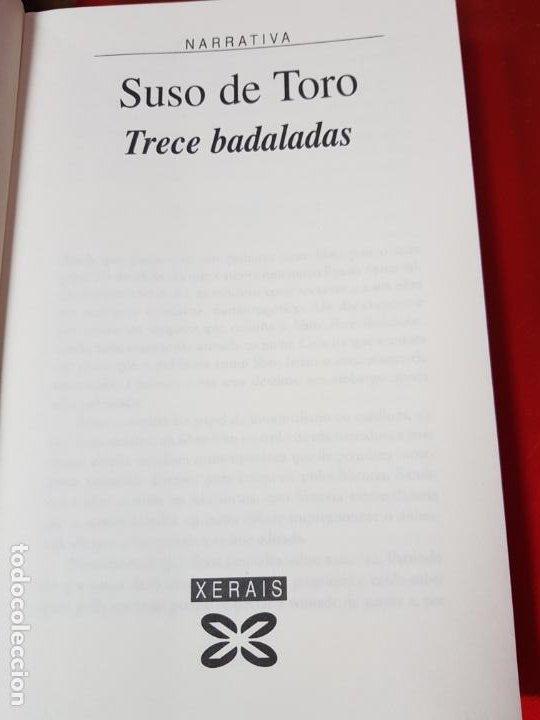 Libros de segunda mano: LIBRO-TRECE DADALADAS-SUSO DE TORO-XERAIS-GALLEGO-2ªEDICIÓN 2003-VER FOTOS - Foto 6 - 191317172
