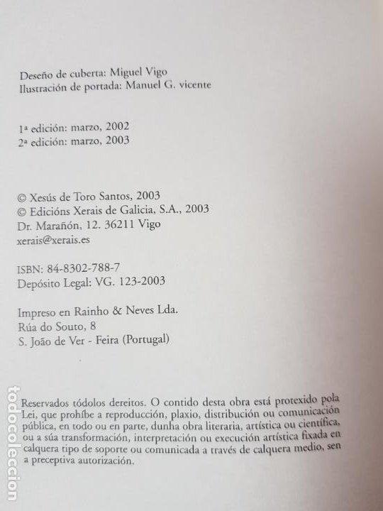 Libros de segunda mano: LIBRO-TRECE DADALADAS-SUSO DE TORO-XERAIS-GALLEGO-2ªEDICIÓN 2003-VER FOTOS - Foto 7 - 191317172