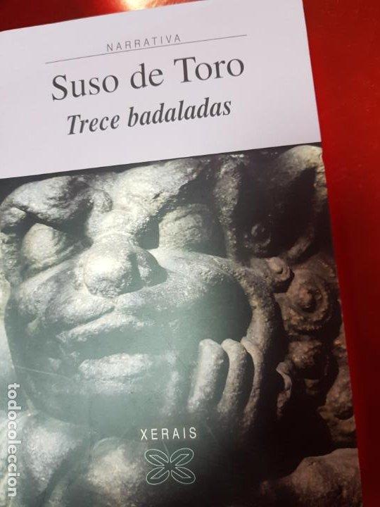 LIBRO-TRECE DADALADAS-SUSO DE TORO-XERAIS-GALLEGO-2ªEDICIÓN 2003-VER FOTOS (Libros de Segunda Mano (posteriores a 1936) - Literatura - Narrativa - Otros)