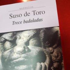 Libros de segunda mano: LIBRO-TRECE DADALADAS-SUSO DE TORO-XERAIS-GALLEGO-2ªEDICIÓN 2003-VER FOTOS. Lote 191317172