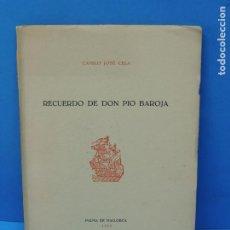 Libros de segunda mano: RECUERDO DE DON PIO BAROJA .-CAMILO JOSÉ CELA. Lote 191352073