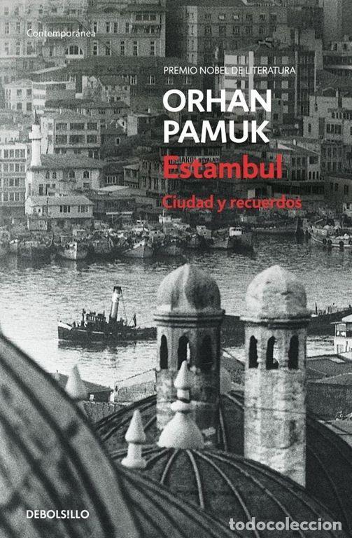 ESTAMBUL. - PAMUK,ORHAN. (Libros de Segunda Mano (posteriores a 1936) - Literatura - Narrativa - Otros)