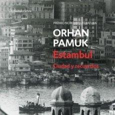 Libros de segunda mano: ESTAMBUL. - PAMUK,ORHAN.. Lote 191514032