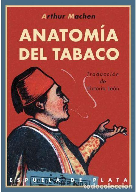 ANATOMÍA DEL TABACO.ARTHUR MACHEN.- NUEVO (Libros de Segunda Mano (posteriores a 1936) - Literatura - Narrativa - Otros)