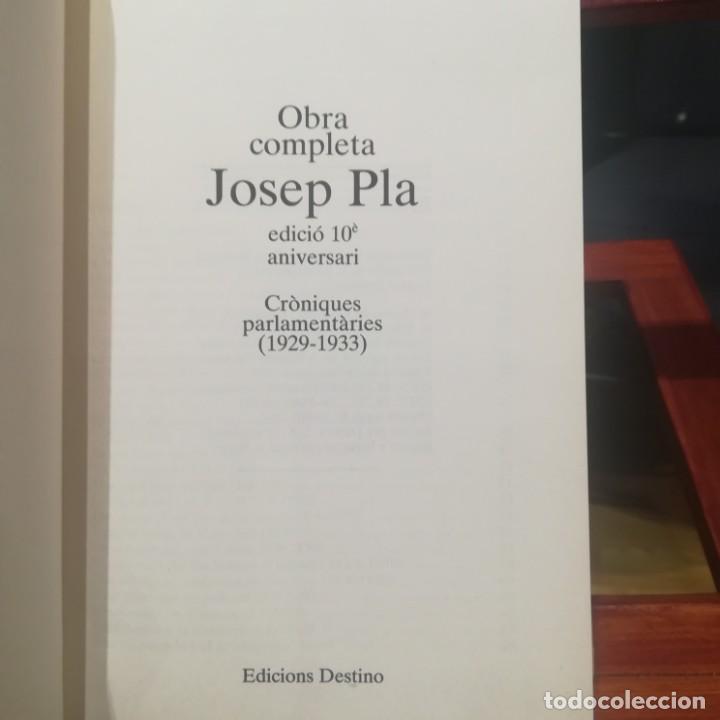 Libros de segunda mano: JOSEP PLA-OBRA COMPLETA-COLECCION 10E ANIVERSARI-Nº 21--CRONIQUES PALAMENTARIES-1992 - Foto 7 - 191557040