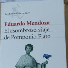 Libros de segunda mano: EL ASOMBROSO VIAJE DE POMPONIO FLATO. - MENDOZA, EDUARDO.. Lote 191605180