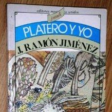 Libros de segunda mano: PLATERO Y YO POR JUAN RAMÓN JIMÉNEZ DE EDITORES UNIDOS EN MÉXICO 1983 10ª EDICIÓN. Lote 191623462