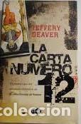 LA CARTA NUMERO DOCE - JEFFERY DEAVER (Libros de Segunda Mano (posteriores a 1936) - Literatura - Narrativa - Otros)