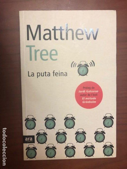 LA PUTA FEINA - MATTHEW TREE (Libros de Segunda Mano (posteriores a 1936) - Literatura - Narrativa - Otros)