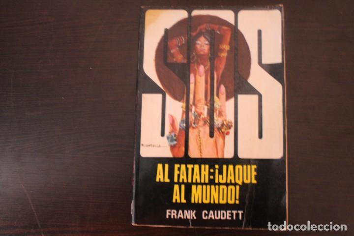 AL FATAH JAQUE AL MUNDO POR FRANK CAUDETT (Libros de Segunda Mano (posteriores a 1936) - Literatura - Narrativa - Otros)