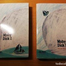 Libros de segunda mano: MOBY DICK I + MOBY DICK II (HERMAN MELVILLE) EL PAÍS. Lote 191790747