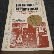 Libros de segunda mano: LOS ENIGMAS DE LA SUPERVIVENCIA – JACQUES ALEXANDER . Lote 191803311
