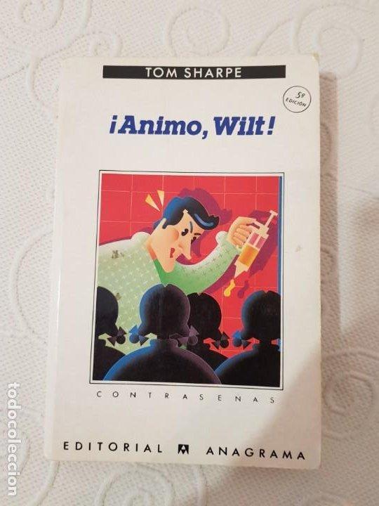 ¡ÁNIMO, WILT! TOM SHARPE, SERIE CONTRASEÑAS, NÚMERO 128, EDITORIAL ANAGRAMA, 1991 (Libros de Segunda Mano (posteriores a 1936) - Literatura - Narrativa - Otros)