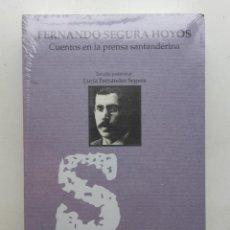 Libros de segunda mano: CUENTOS EN LA PRENSA SANTANDERINA - FERNANDO SEGURA HOYOS. Lote 192096990