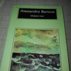Libros de segunda mano: ALESSANDRO BARICCO. OCÉANO MAR. ANAGRAMA.. Lote 192201166