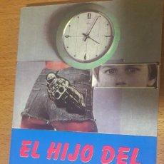 Libros de segunda mano: NOVELA EL HIJO DEL PRESIDENTE, DE ARCADIO ORTEGA. Lote 192297451