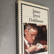 Libros de segunda mano: DUBLINESES / JAMES JOYCE / BIBLIOTECA DE PLATA - CÍRCULO DE LECTORES. Lote 192333147