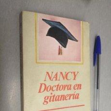 Libros de segunda mano: NANCY, DOCTORA EN GITANERÍA / RAMÓN J. SENDER / NOVELAS Y CUENTOS - ED. MAGISTERIO ESPAÑOL 1974. Lote 192337701