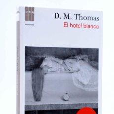 Libros de segunda mano: HOTEL BLANCO (D.M. THOMAS) RBA, 2012. OFRT. Lote 192383792