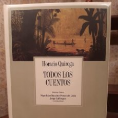 Livres d'occasion: HORACIO QUIROGA - TODOS LOS CUENTOS. Lote 192391666