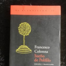 Libros de segunda mano: FRANCISCO COLONNA - SUEÑO DE POLÍFILO - ACANTILADO. Lote 192463082