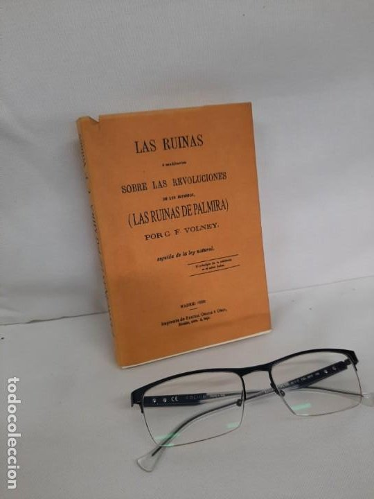 LAS RUINAS DE PALMIRA Ó MEDITACIÓN SOBRE LAS REVOLUCIONES DE LOS IMPERIOS, 1869, CONDE VOLNEY (Libros de Segunda Mano (posteriores a 1936) - Literatura - Narrativa - Otros)