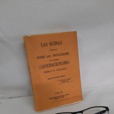 Libros de segunda mano: LAS RUINAS DE PALMIRA Ó MEDITACIÓN SOBRE LAS REVOLUCIONES DE LOS IMPERIOS, 1869, CONDE VOLNEY. Lote 192465192